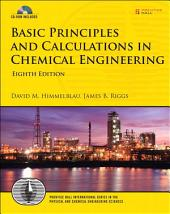 Basic Principles and Calculations in Chemical Engineering: Basi Prin Calc Chem En_8, Edition 8