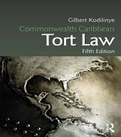 Commonwealth Caribbean Tort Law: Edition 5