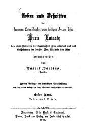 Leben und Schriften: Leben der frommen Laienschwester vom heiligen Herzen Jesu, Marie Lataste, Band 1