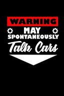 Warning May Spontaneously Talk Cars