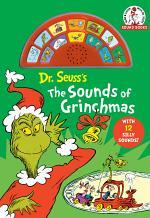 The Sounds of Grinchmas (a Dr. Seuss Sound Book)