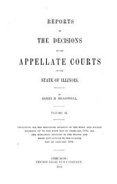 Reports of the Decisions of the Appellate Courts of the State of Illinois: Volume 9