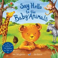 Say Hello to the Baby Animals PDF