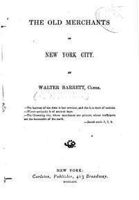 The Old Merchants of New York City PDF