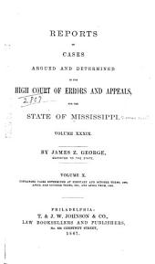 Cases Argued and Decided in the Supreme Court of Mississippi: Volume 39