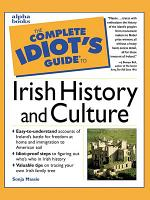 The Complete Idiot s Guide to Irish History and Culture PDF