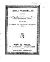 Pièces officielles relatives aux négociations d Gouvernement français avec le Gouvernement haïtien, pour traiter de la formalité de la reconnaissance de l'indépendance d'Haïti