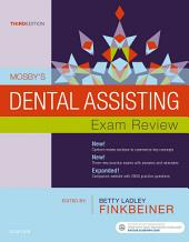 Mosby's Dental Assisting Exam Review - E-Book: Edition 3