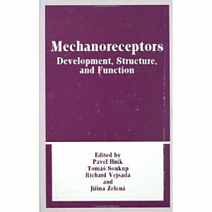 Mechanoreceptors  Developments  Structure  and Function PDF