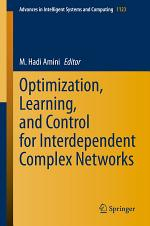 Optimization, Learning, and Control for Interdependent Complex Networks