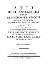 Atti dell'Assemblea degli Arcivescovi e Vescovi della Toscana: Volume 1
