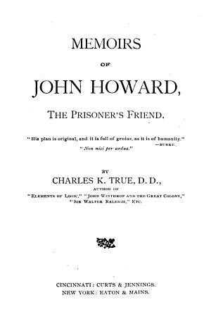Memoirs of John Howard  the Prisoner s Friend