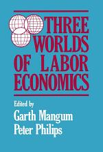Three Worlds of Labour Economics
