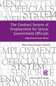 The Contract System of Employment for Senior Government Officials Book