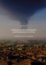 Collusion, Local Governments and Development in China