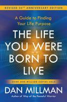 The Life You Were Born to Live  Revised 25th Anniversary Edition  PDF