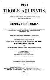 Divi Thomæ Aquinatis ...: Summa theologica, Volume 3