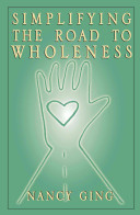 Simplifying the Road to Wholeness