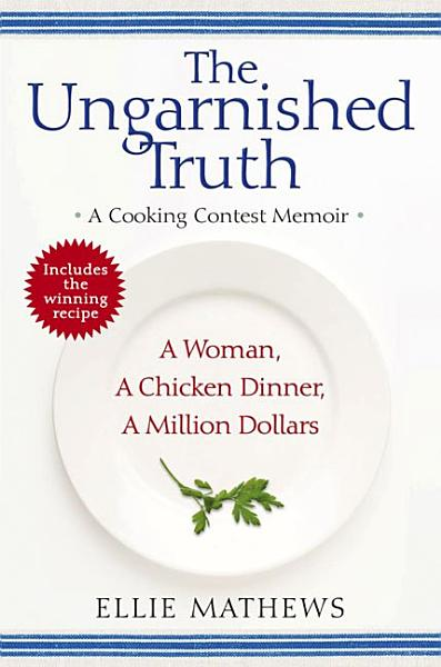 Download The Ungarnished Truth Book