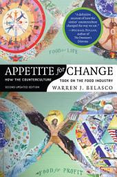 Appetite for Change: How the Counterculture Took On the Food Industry, Edition 2