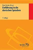 Einf  hrung in die slavischen Sprachen    mit einer Einf  hrung in die Balkanphilologie  PDF