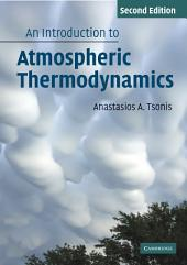 An Introduction to Atmospheric Thermodynamics: Edition 2