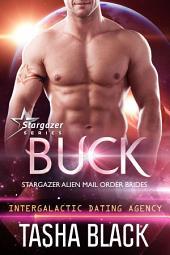 Buck: Stargazer Alien Mail Order Brides #11