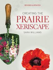 Creating the Prairie Xeriscape: Edition 2