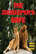 The Zookeeper s Wife PDF