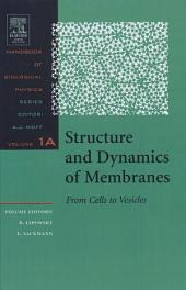 Structure and Dynamics of Membranes: I. From Cells to Vesicles / II. Generic and Specific Interactions