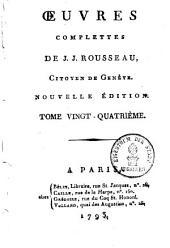 Oeuvres complettes de J. J. Rousseau: Volume24