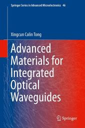 Advanced Materials for Integrated Optical Waveguides