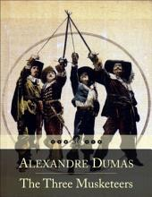 The Three Musketeers: Les Trois Mousquetaires (Beloved Books Edition)