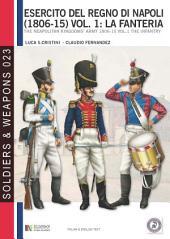 L'esercito del Regno di Napoli (1806-1815), vol. 1: La fanteria
