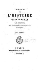 Discours sur l'histoire universelle: Volume1