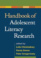 Handbook of Adolescent Literacy Research