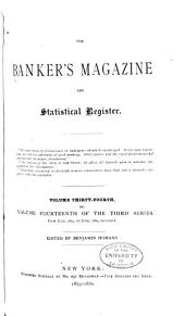 The Bankers Magazine: Volume 34