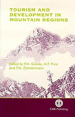 Tourism and Development in Mountain Regions PDF