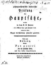 Ohnpartheyische historische Prüfung der Hauptsätze, welche in dem k.k. Patent d.d. Wien den 15ten Jenner 1778 enthalten sind, gegen verschiedene Zweifel gerettet