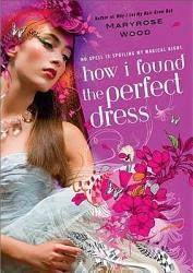 How I Found The Perfect Dress Book PDF