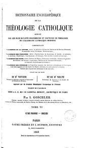 Dictionnaire encyclopédique de la théologie catholique: rédigé par les plus savants professeurs et docteurs en théologie de l'Allemagne catholique moderne ...