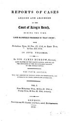 Reports Of Cases Argued And Adjudged In The Court Of King S Bench Book PDF