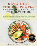 KETO DIET FOR ALL PEOPLE AND SPECIFIC KETO DIET FOR DIABETICS