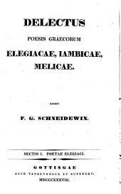 Delectus poesis graecorum: elegiacae, iambicae, melicae