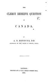 The Clergy Reserve Question in Canada