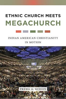 Ethnic Church Meets Megachurch