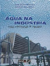 Água na indústria: uso racional e reúso