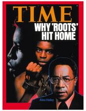 TIME Magazine Biography--Alex Haley