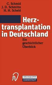Herztransplantation in Deutschland: Ein geschichtlicher Überblick