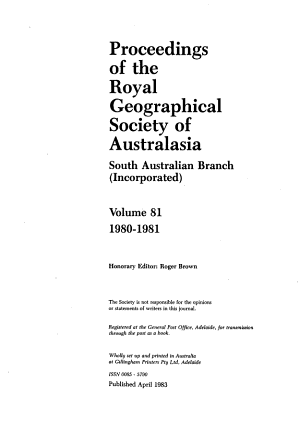 Proceedings of the Royal Geographical Society of Australasia  South Australian Branch  Incorporated